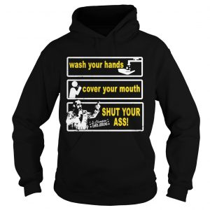 Awesome Wash your hands cover your mouth shut your ass Chris Jericho  Hoodie