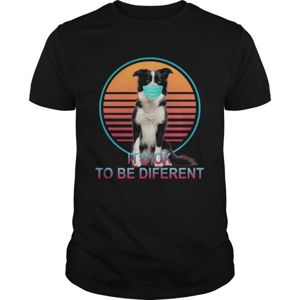 Its Ok To Be Different  Unisex