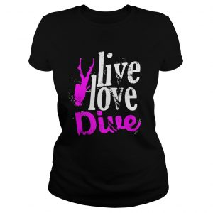 Live Love Dive  Classic Ladies