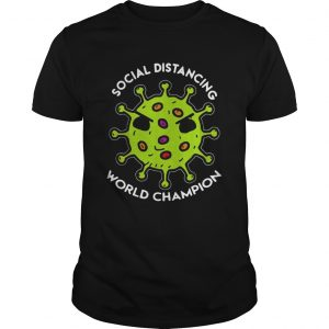 Virus social distancing world champion  Unisex