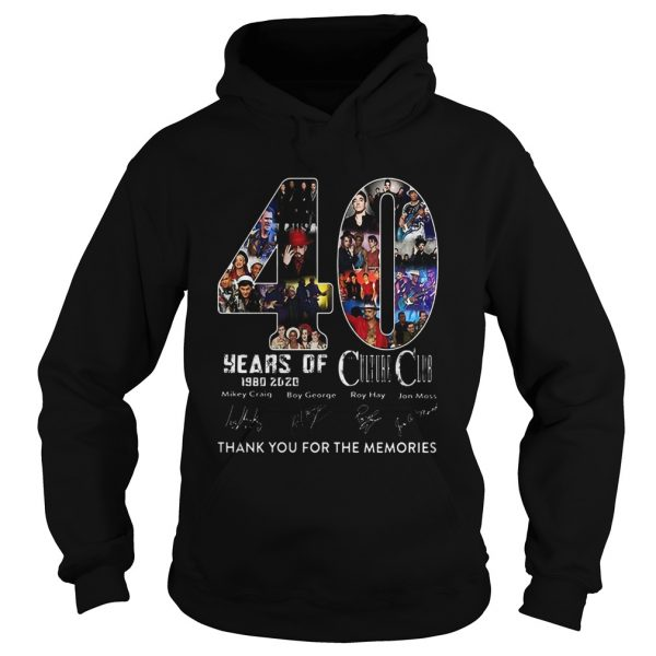 40 Years Of Culture Club 1980 2020 Thank You For The Memories Signature  Hoodie