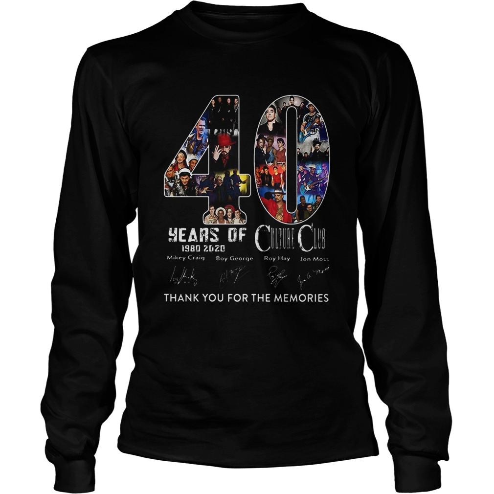 40 Years Of Culture Club 1980 2020 Thank You For The Memories Signature  Long Sleeve