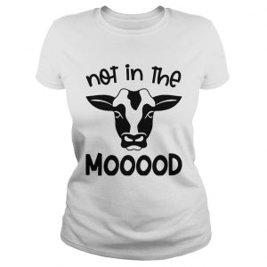 Cow Not In The Mood  Classic Ladies