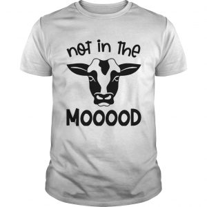 Cow Not In The Mood  Unisex