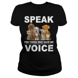 Speak For Those Who Have No Voice Shirt Classic Ladies