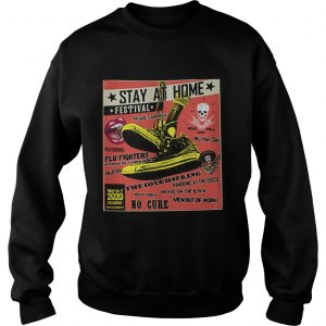 Stay At Home Festival The Coughspring No Cure  Sweatshirt