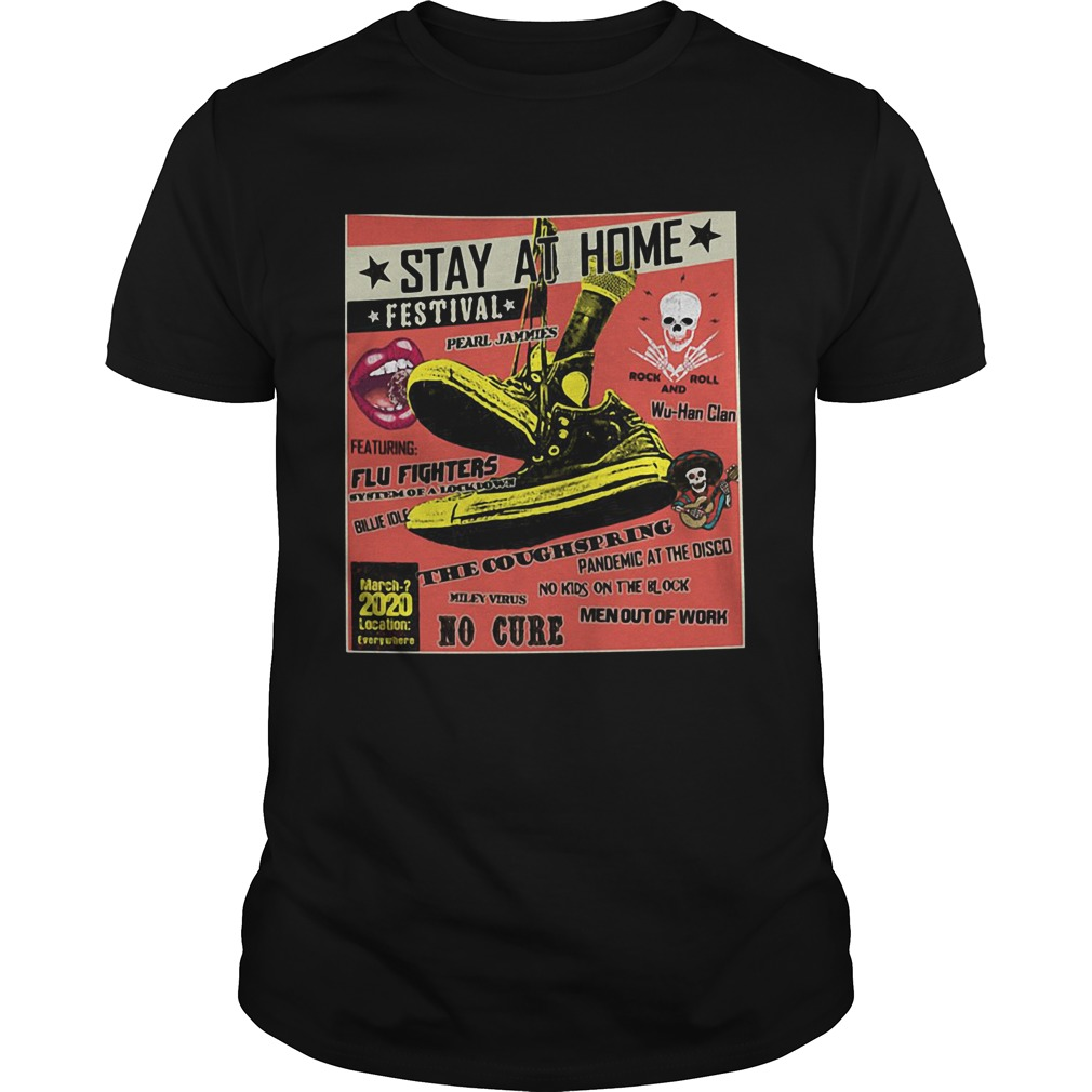 Stay At Home Festival The Coughspring No Cure  Unisex