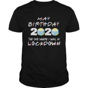 May birthday volleyball 2020 mask the one where I was in lockdown  Unisex