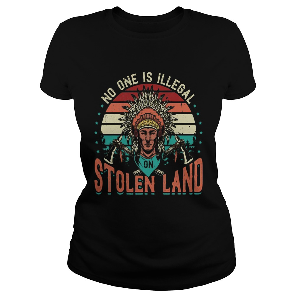 No One Is Iligelal On Stolen Land Aborigines Vintage Vintage Retro  Classic Ladies