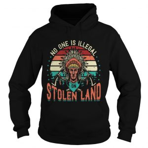 No One Is Iligelal On Stolen Land Aborigines Vintage Vintage Retro  Hoodie