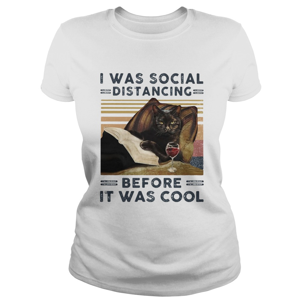 I was social distancing before it was cool cat book wine vintage retro  Classic Ladies