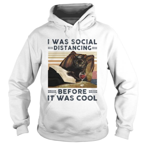 I was social distancing before it was cool cat book wine vintage retro  Hoodie