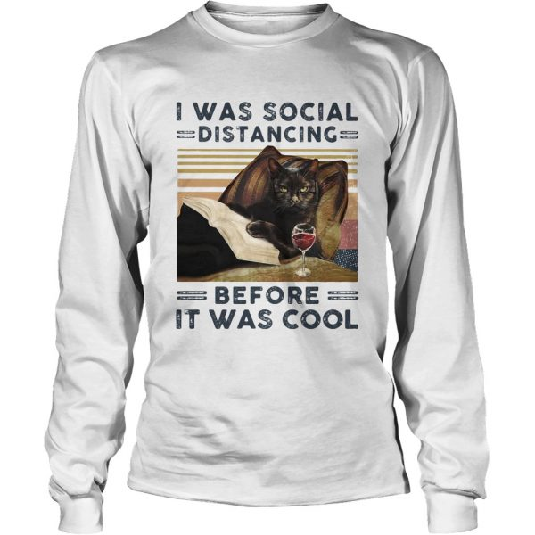 I was social distancing before it was cool cat book wine vintage retro  Long Sleeve
