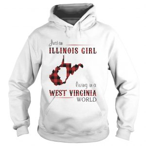 Just an ILLINOIS GIRL living in a WEST VIRGINIA world Map  Hoodie