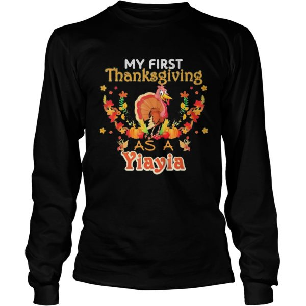My first thanksgiving as a Yiayia Turkey  Long Sleeve
