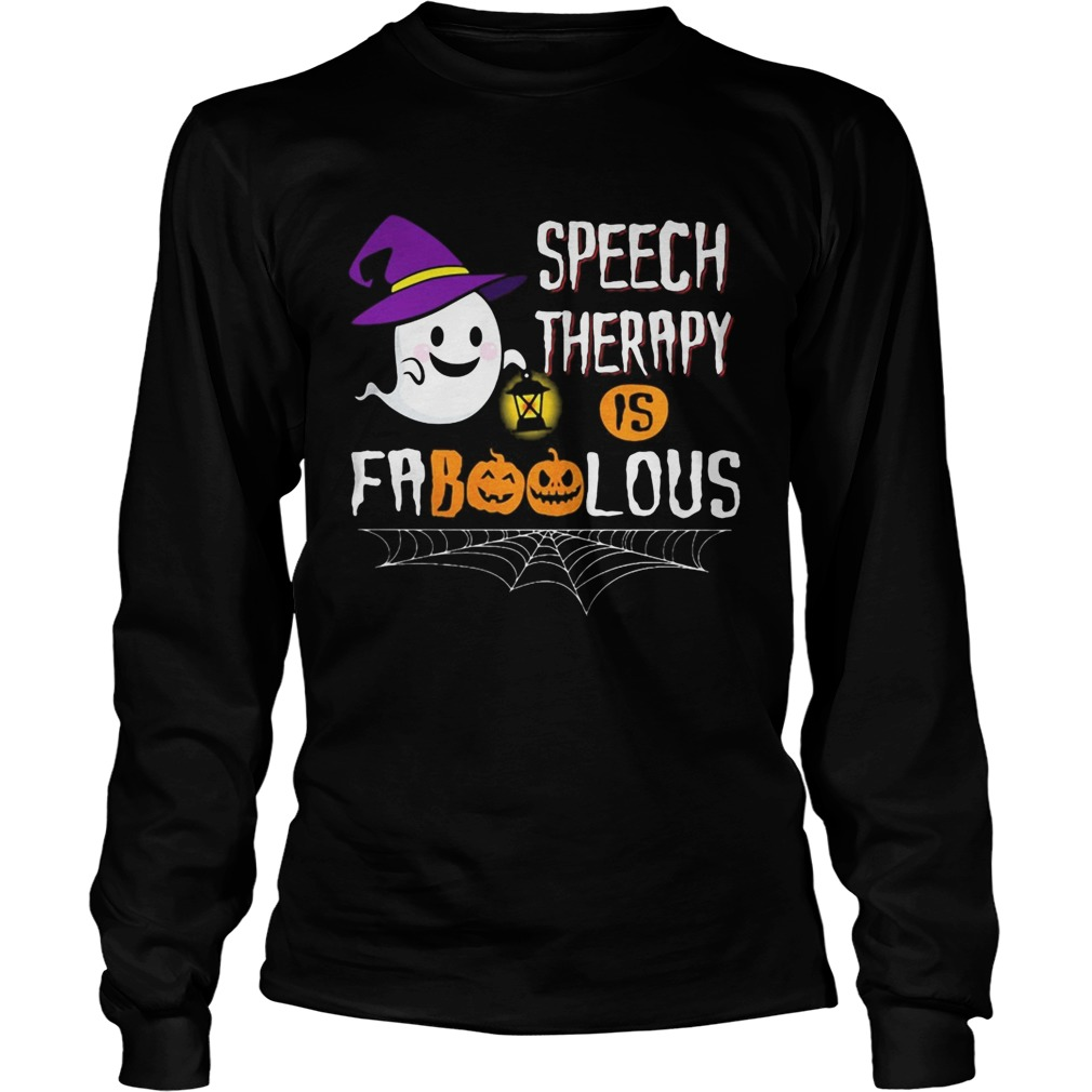 Speech therapy is faboolous  Long Sleeve