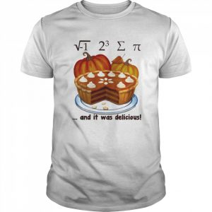 √-1 2^3 ∑ π and it was delicious cake pumpkin halloween  Classic Men's T-shirt
