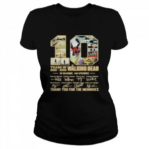 10 years of 2010 2020 the walking dead 10 seasons 146 episodes thank for the memories signatures  Classic Women's T-shirt