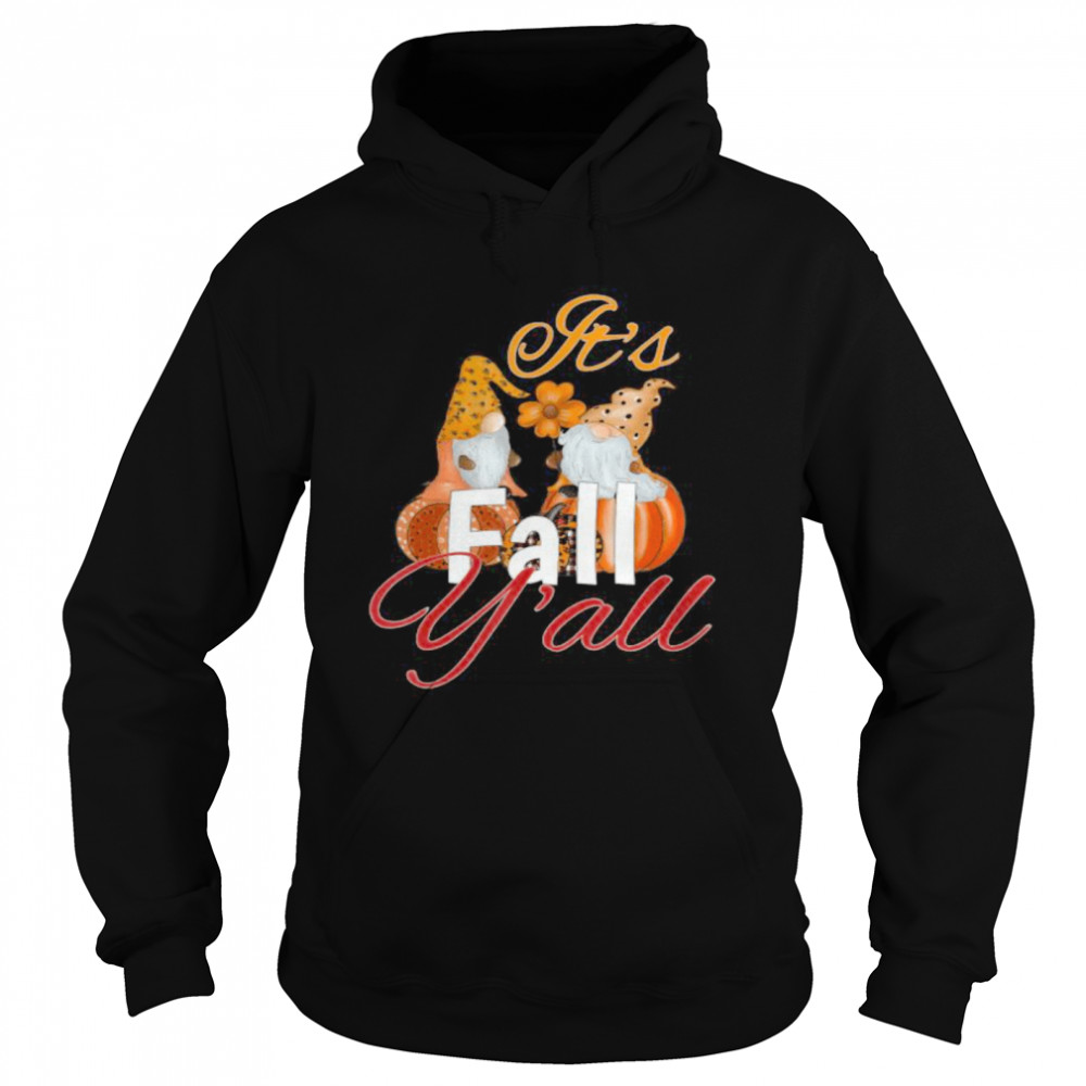 Cute funny Pumpkin gnome it's fall y'all Thanksgiving  Unisex Hoodie