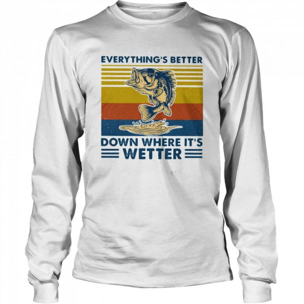 Everythings Better Down Where Its Wetter Fish Vintage Retro  Long Sleeved T-shirt