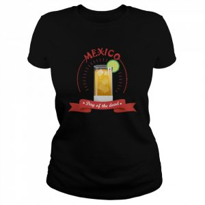 Mexico Liqueur Lemon Day Of The Dead  Classic Women's T-shirt