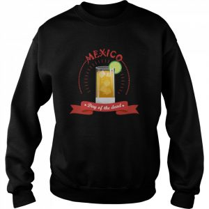 Mexico Liqueur Lemon Day Of The Dead  Unisex Sweatshirt