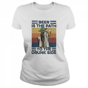 Yoda Beer Is The Path To The Drunk Side Vintage  Classic Women's T-shirt