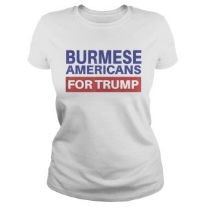 Burmese Americans For Trump  Classic Ladies