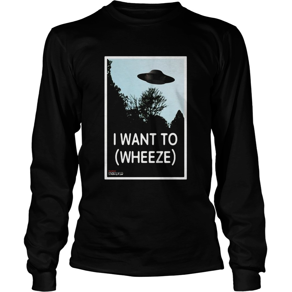 Alien I Want To Wheeze  Long Sleeve