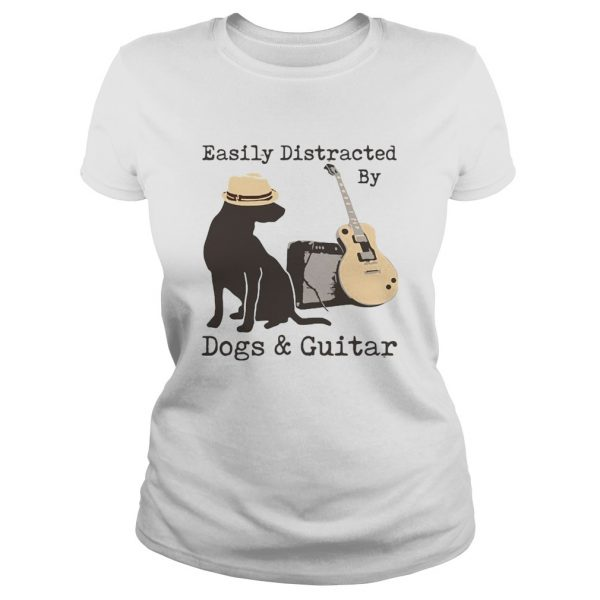 Easily Distracted By Dogs And Guitar  Classic Ladies