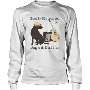 Easily Distracted By Dogs And Guitar  Long Sleeve
