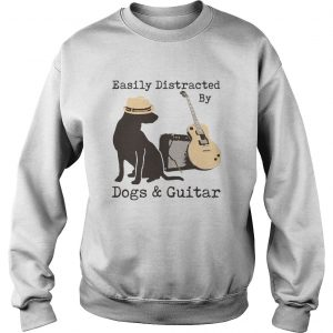 Easily Distracted By Dogs And Guitar  Sweatshirt