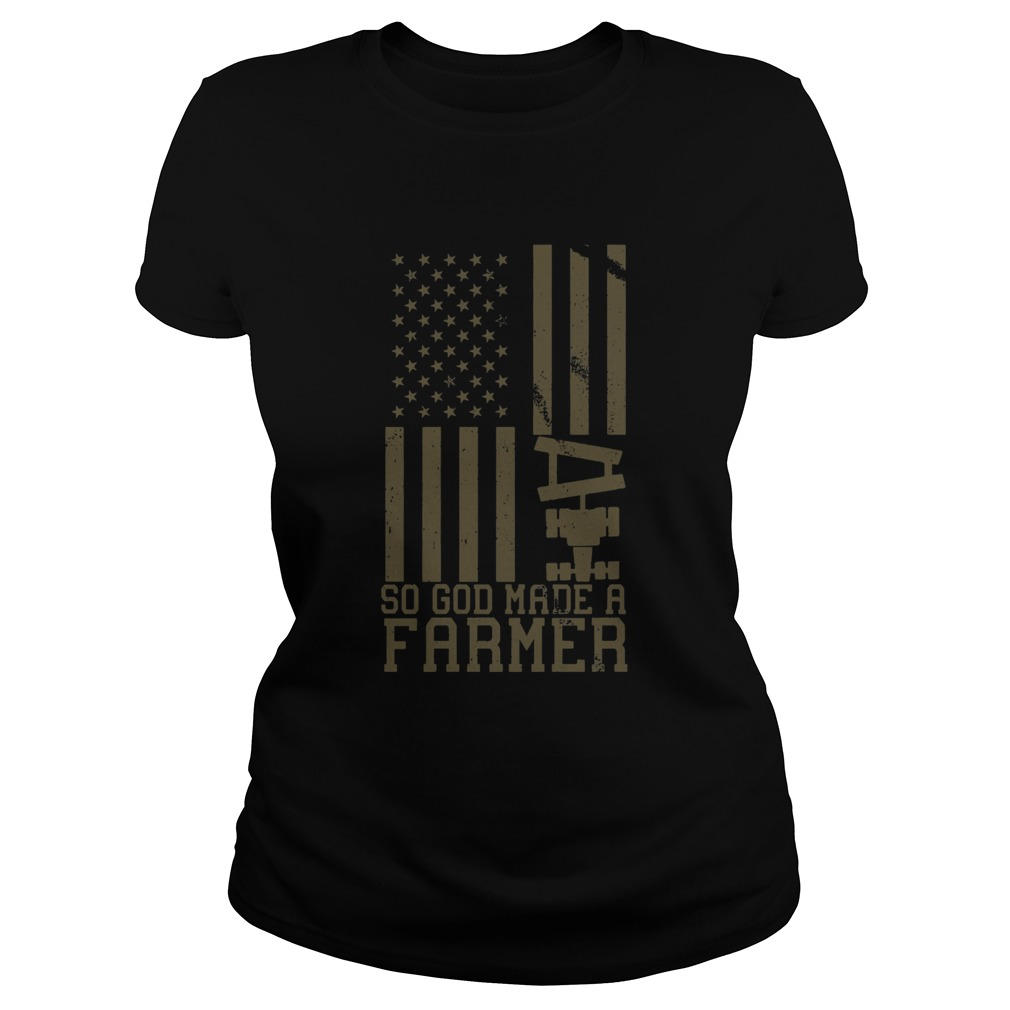So God Made A Farmer Classic Ladies