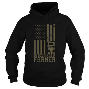 So God Made A Farmer  Hoodie