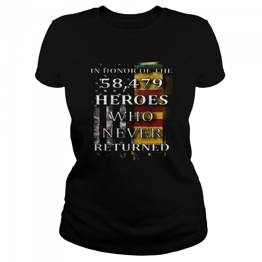 American Flag In Honor Of The 58.479 Heroes Who Never Returned  Classic Women's T-shirt