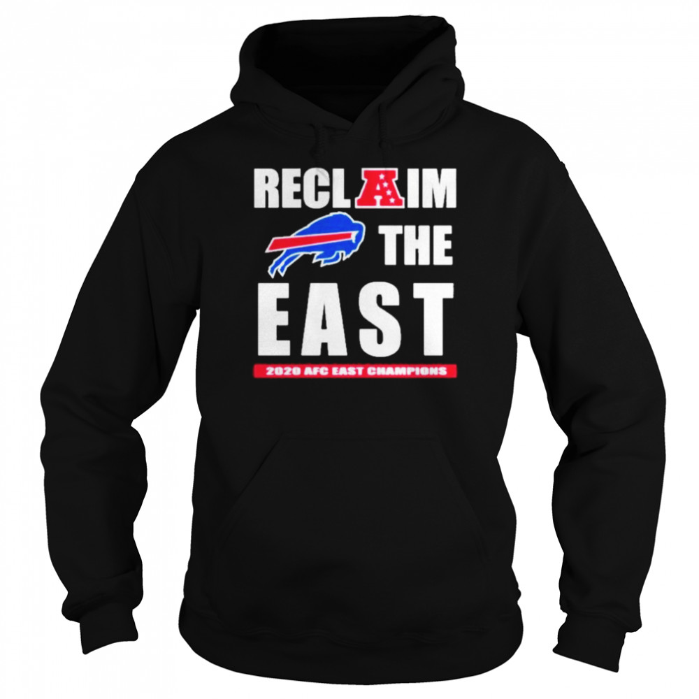 Buffalo Bills recl a im the east 2020 afc east champion  Unisex Hoodie