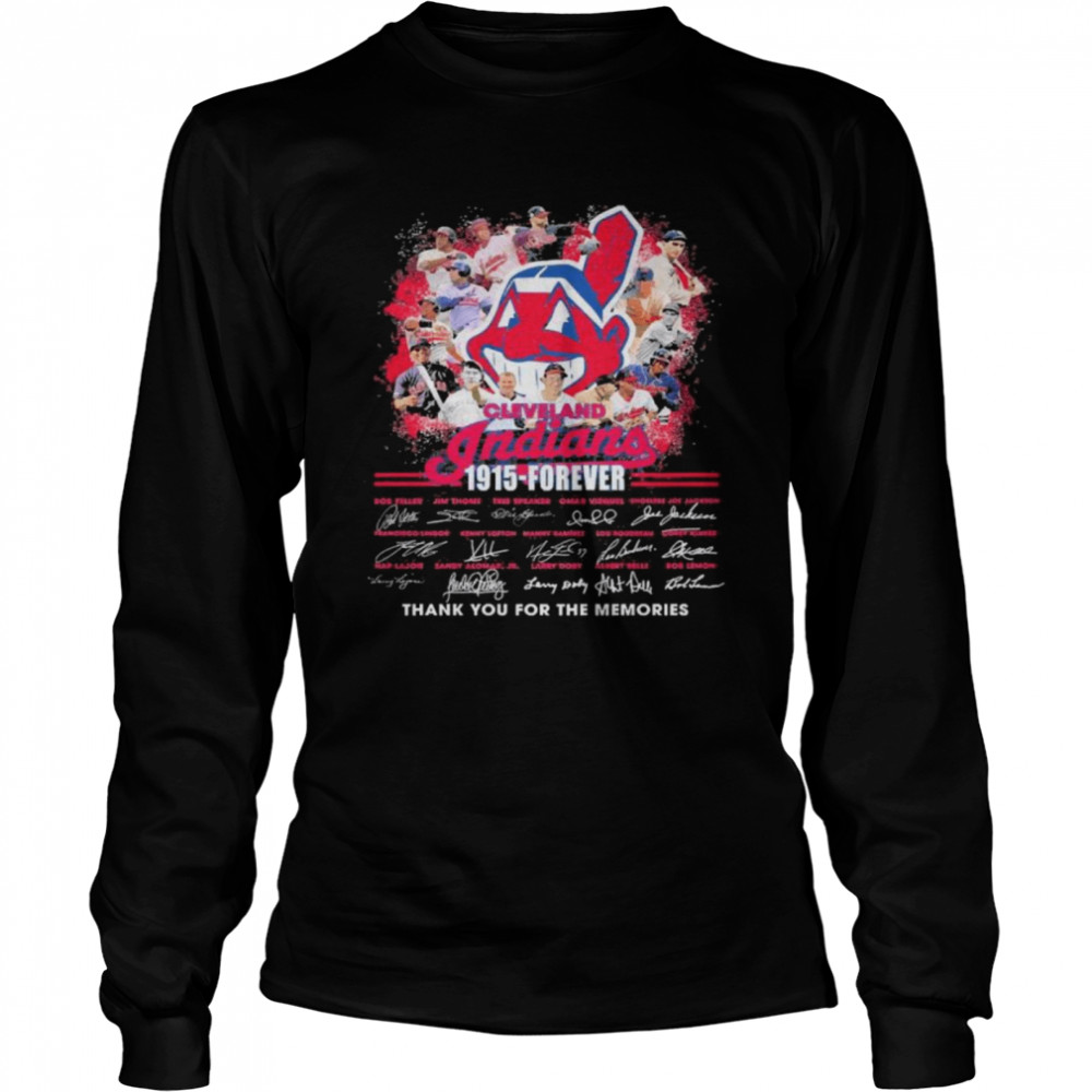Cleveland Indians 1915 Forever thank you for the memories signatures  Long Sleeved T-shirt