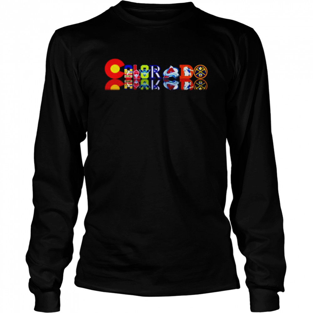 Colorado professional sports Teams  Long Sleeved T-shirt