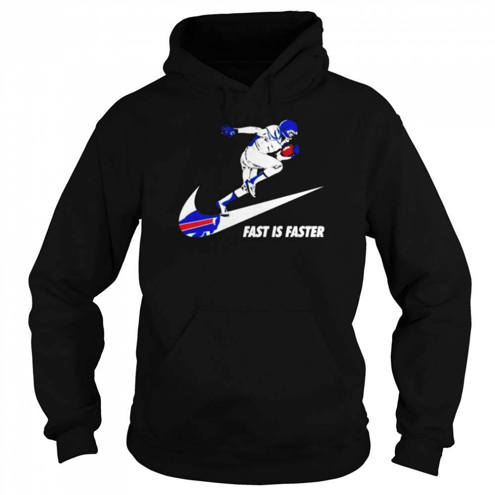 Fast is faster strong Buffalo Bills  Unisex Hoodie