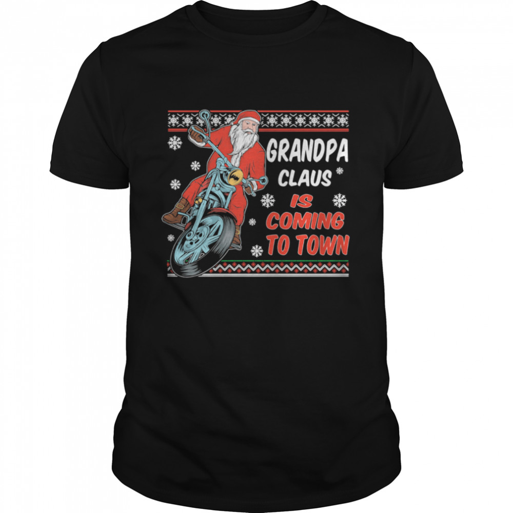 Grandpa Claus Is Coming To Town Riding Motorbike Merry Christmas  Classic Men's T-shirt