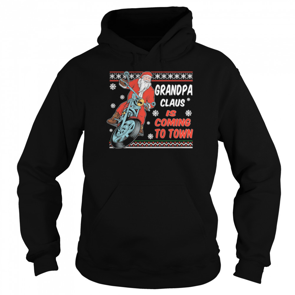 Grandpa Claus Is Coming To Town Riding Motorbike Merry Christmas  Unisex Hoodie