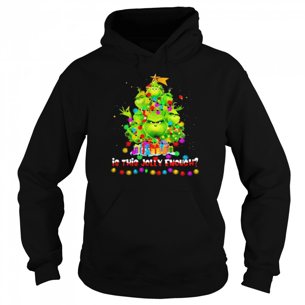 Is This Jolly Enough Lights Grinch Christmas Tree Xmas  Unisex Hoodie