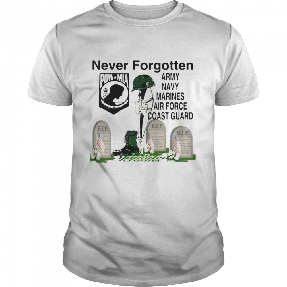 Never Forgotten Army Navy Marines Airforce Coast Guard  Classic Men's T-shirt