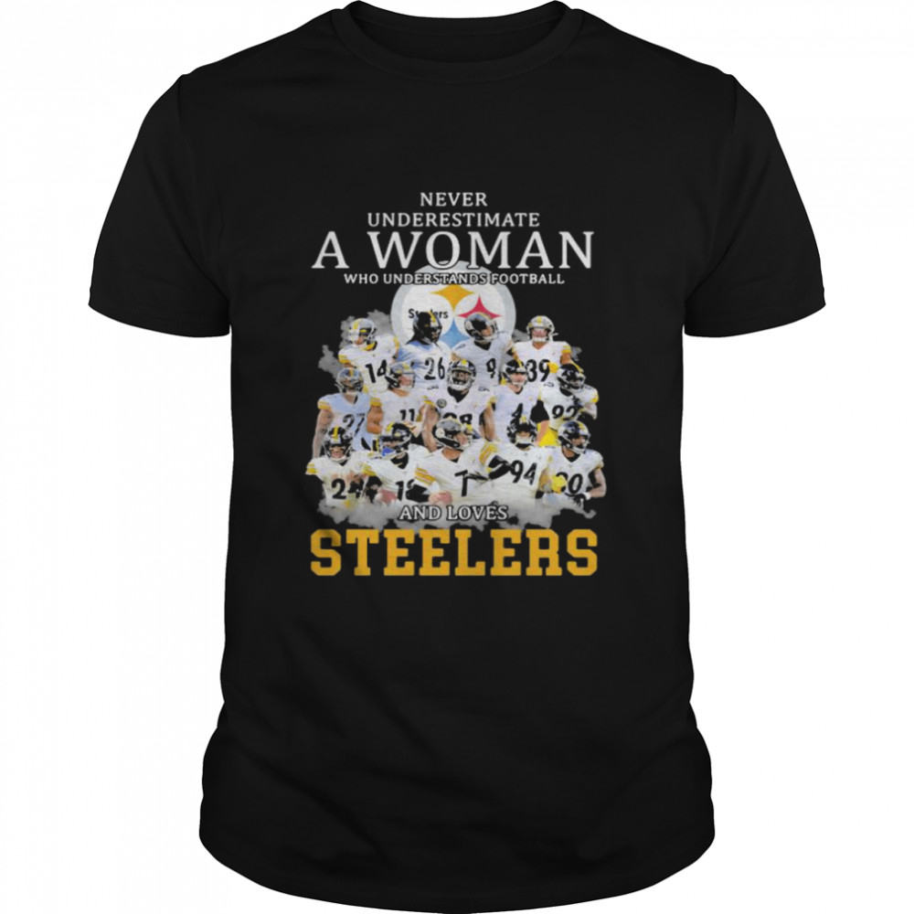 Never Underestimate A Woman Who Understands Football And Loves Steelers  Classic Men's T-shirt