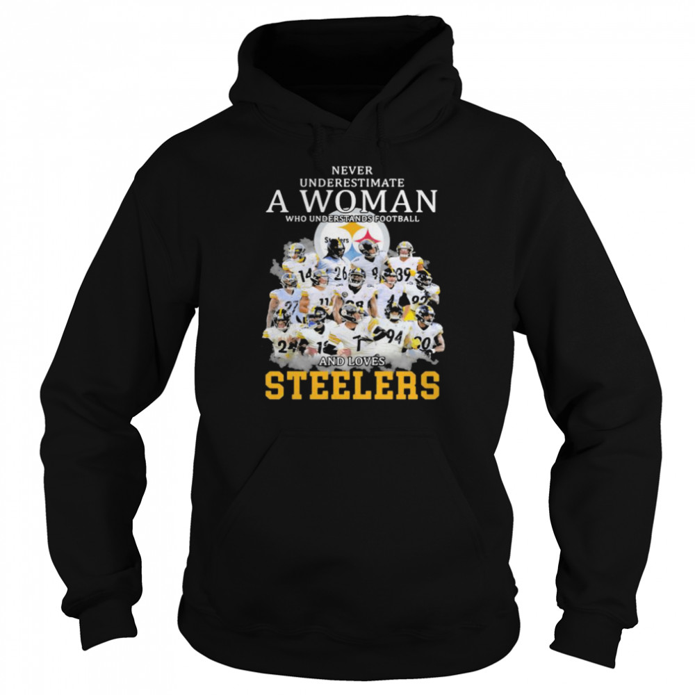 Never Underestimate A Woman Who Understands Football And Loves Steelers  Unisex Hoodie