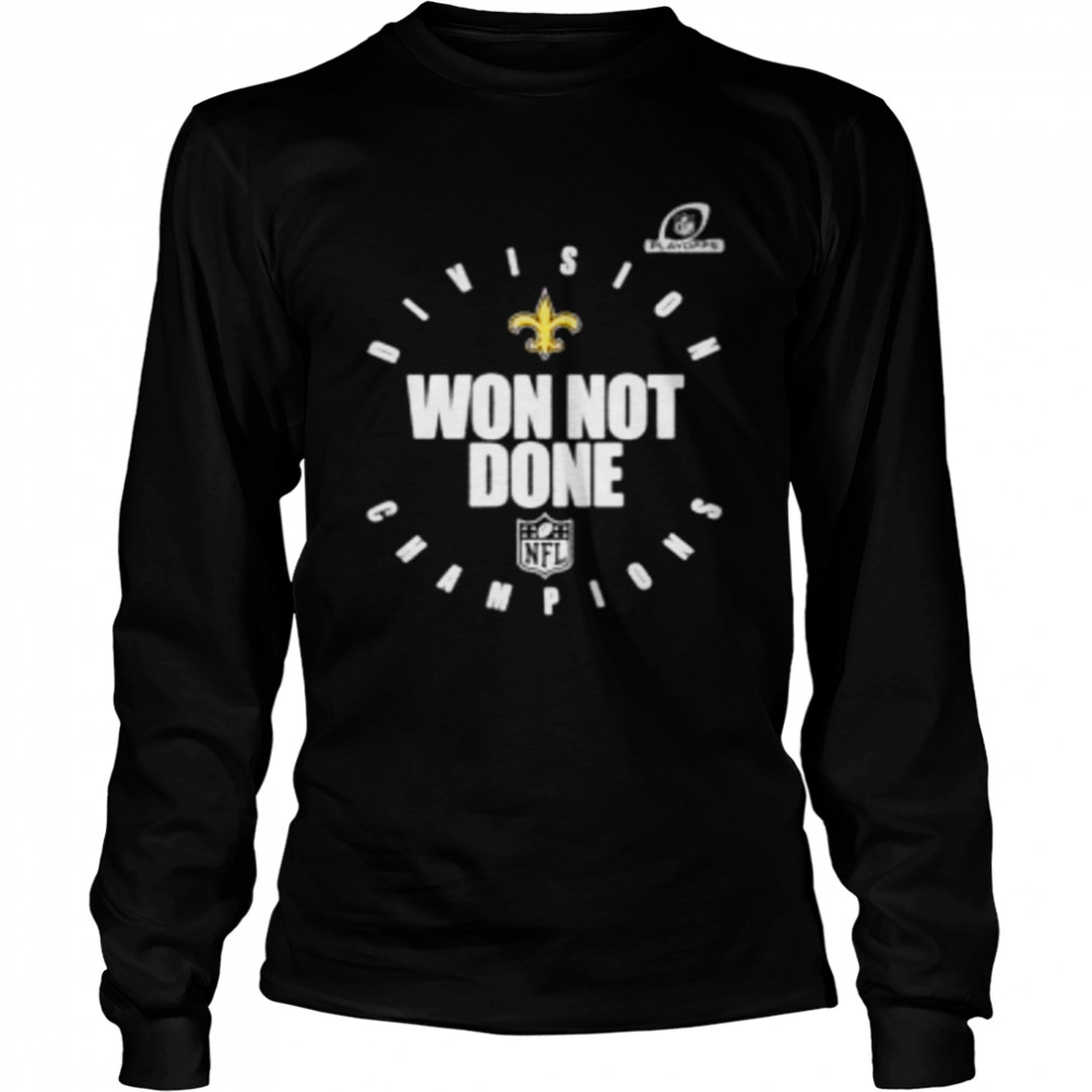 New orleans saints NFC south champions 2020 won not done  Long Sleeved T-shirt