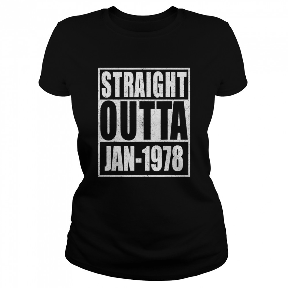 Straight Outta 1978 43th Years Old Birthday  Classic Women's T-shirt
