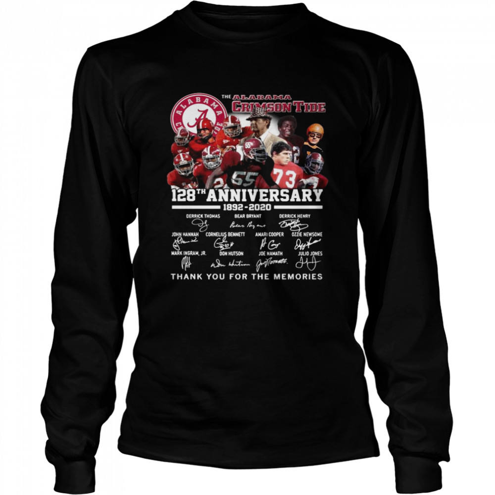 The Alabama Crimson Tide 128th Anniversary 1892 2020 Thank You For The Memories Signatures  Long Sleeved T-shirt