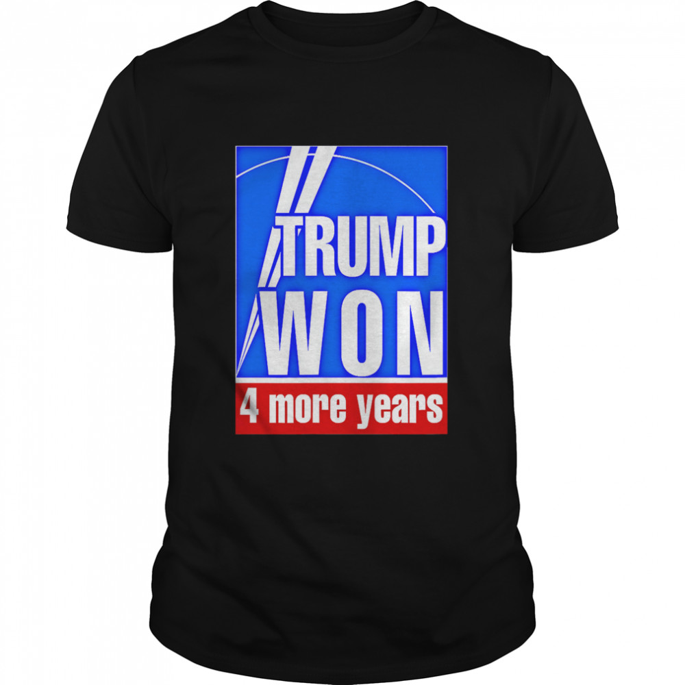 Trump Won 4 More Years Election  Classic Men's T-shirt